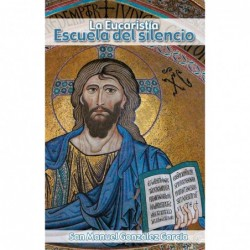 La Eucaristía, escuela del...